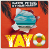 Papayo, Pitbull & Ky-Mani Marley - YAYO artwork
