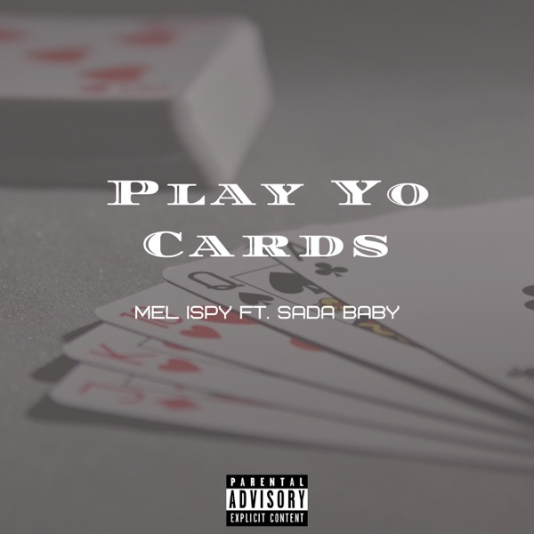 Play Yo Cards (feat. Sada Baby) - Single