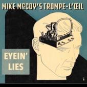 Mike McCoy's Trompe-l'œil - The Hard Way