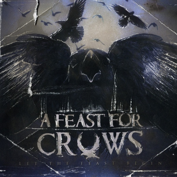 A Feast For Crows - Let The Feast Begin (Re​-​Issue) [EP] (2018)