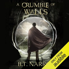 A Crumble of Walls: The Kin of Kings, Book 4 (Unabridged)