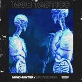 Mob Tactics - Mindhunter