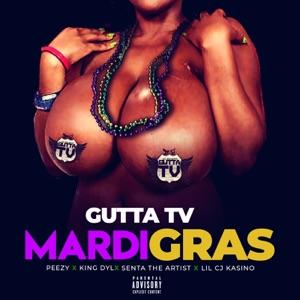 Mardi Gras (feat. Peezy, King Dyl, Senta The Artist & LilCJ Kasino) - Single Mp3 Download