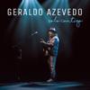 Solo Contigo (ao Vivo) - Deluxe Edition - Geraldo Azevedo