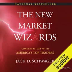 The New Market Wizards: Conversations with America's Top Traders (Unabridged)