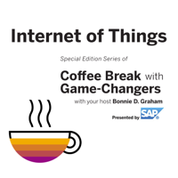 Internet of Things with Game Changers, Presented by SAP podcast