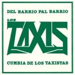 Los Taxis - Cumbia De Los Taxistas