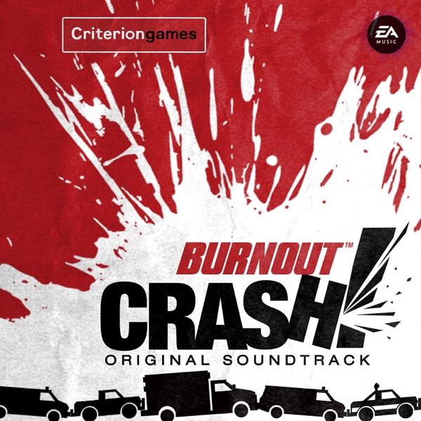 Burnout Crash! (Original Soundtrack)