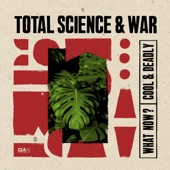 Total Science - What Now?