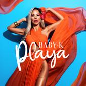 Playa - Baby K