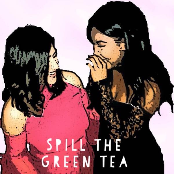 Spill the green tea