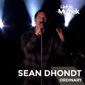 Sean Dhondt - Ordinary (Uit Liefde Voor Muziek)