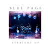 Blue Page - Straight Up artwork