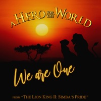 A Hero for the World - We Are One (From