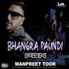 Bhangra Paundi feat Sharky P Manpreet Toor Single