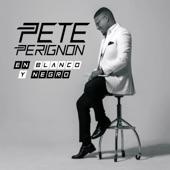 Pete Perignon - Rumores de Barrio