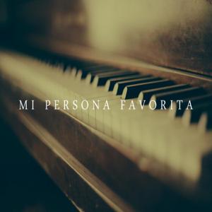 Piano Covers Club Delight - Mi Persona Favorita