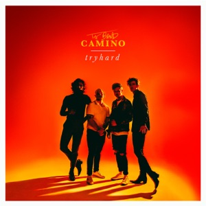 The Band CAMINO - Hush Hush