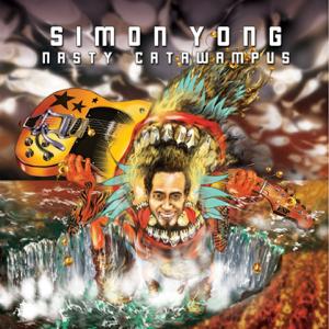 Simon Yong - Nasty Catawampus