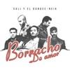 Borracho De Amor - Single