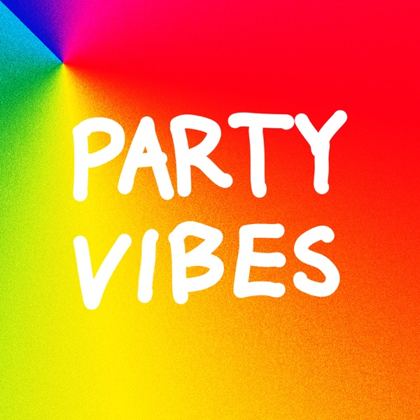 ~PARTY VIBES~ - EP