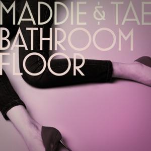 Maddie & Tae - Bathroom Floor