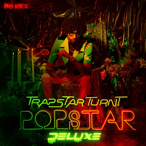 PnB Rock - TrapStar Turnt PopStar (Deluxe)