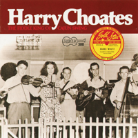 Harry Choates - The Fiddle King of Cajun Swing artwork