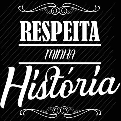 Respeita Minha História - Single - Tchê Chaleira