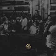 Maverick City Vol. 2 - Maverick City Music