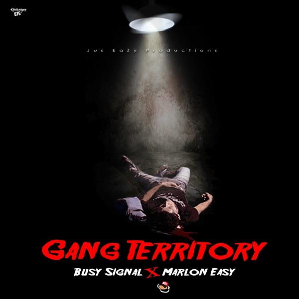 Gang Territory (feat. Marlon Easy) - Single