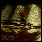 Swimm - Man's Man