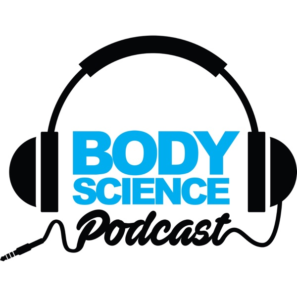 The Body Science Podcast Series