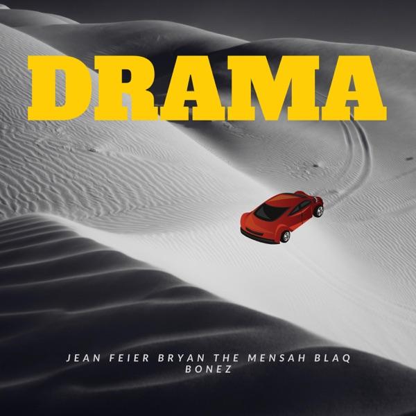 Drama (feat. BRYAN THE MENSAH and Blaqbonez) - Single