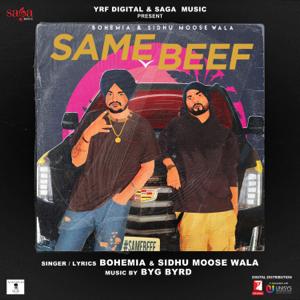Bohemia & Sidhu Moose Wala - Same Beef