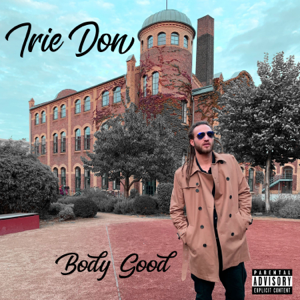 Irie Don - Body Good
