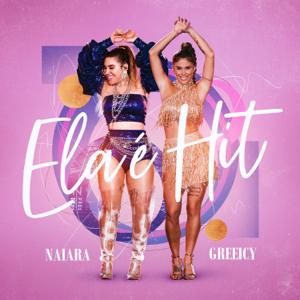 Naiara Azevedo & Greeicy - Ela É Hit (Ao Vivo)