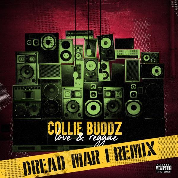 Love & Reggae (Dread Mar I Remix) - Single