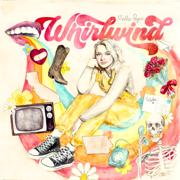 Whirlwind - Maddie Poppe - Maddie Poppe