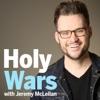 Holy Wars with Jeremy McLellan