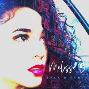 Melissa B - Back and Forth