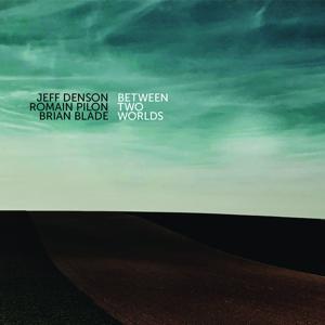 Jeff Denson - Between Two Worlds