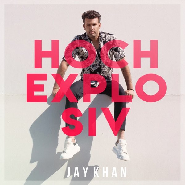 Jay Khan mit Hochexplosiv