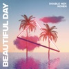 Beautiful Day Extended Mix Single