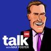 CNN Talk with Max Foster