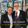 Vader Abraham & Luc van Meeuwen - Adios Mijn Vriend artwork