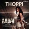 Thoppi From Aadai Single