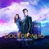 Doctor Who, The Matt Smith Years - Synopsis and Reviews