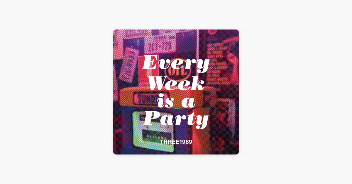 Every Week is a Party Image