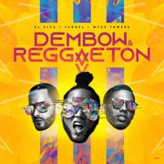 Dembow y Reggaeton - El Alfa, Yandel & Myke Towers - El Alfa, Yandel & Myke Towers